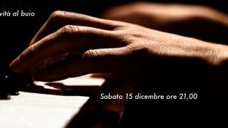 Concerto Creatività al Buio 15/12/2018
